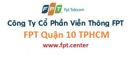 Đăng ký internet FPT Quận 10 TPHCM siêu khuyến mãi cho khách hàng đăng ký mạng fpt quận 10 trong tháng 10/2016