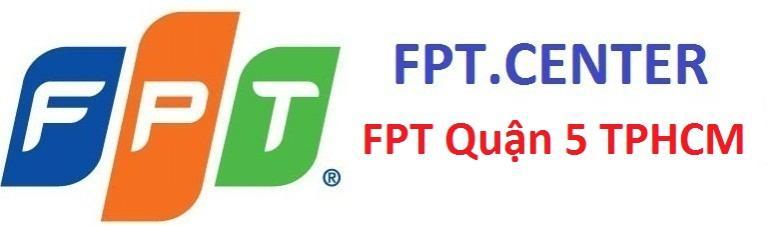 lắp mạng FPT Quận 5, đăng ký cáp quang fpt Quận 5, lắp truyền hình FPT Quận 5, fpt quận 5 TPHCM, internet FPT Quận 5 HCM