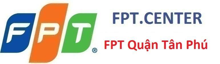 Lắp đặt internet FPT Quận Tân Phú, đăng ký cáp quang fpt quận tân phú, lắp đặt truyền hình fpt quận tân phú, lắp đặt mạng fpt quận tân phú tphcm