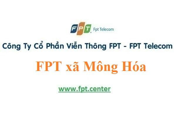 Lắp Đặt Mạng FPT xã Mông Hóa tại Kỳ Sơn tỉnh Hòa Bình