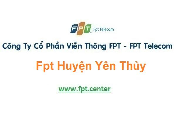 Lắp Đặt Mạng Fpt huyện Yên Thủy ở tỉnh Hòa Bình giá khuyến mãi