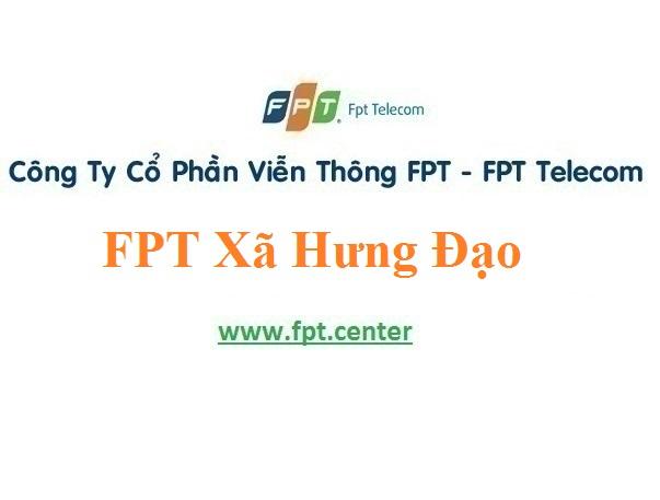Lắp Đặt Mạng fPT Xã Hưng Đạo Tại Huyện Tiên Lữ Tỉnh Hưng Yên