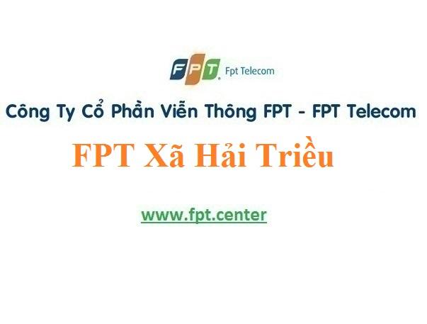 Lắp Đặt Camera FPT Xã Hải Triều ở Huyện Tiên Lữ tỉnh Hưng Yên
