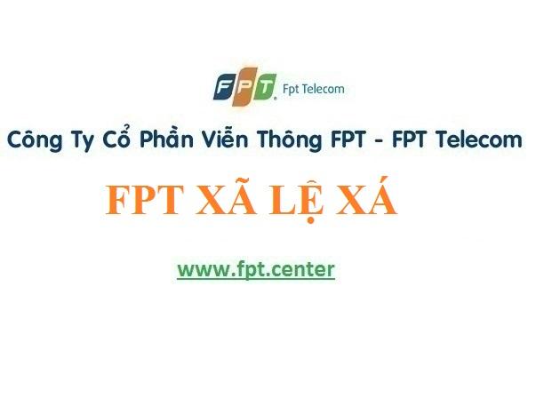 Lắp Đặt Mạng FPT Xã Lệ Xá Ở Huyện Tiên Lữ tỉnh Hưng Yên