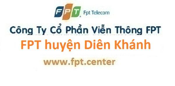 Lắp đặt mạng FPT huyện Diên Khánh tại tỉnh Khánh Hòa ưu đãi lớn năm 2016