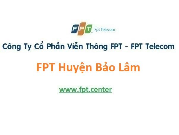 Lắp Đặt Mạng FPT Huyện Bảo Lâm Tỉnh Lâm Đồng