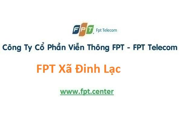 Lắp Đặt Mạng FPT Xã Đinh Lạc ở Huyện Di Linh tỉnh Lâm Đồng