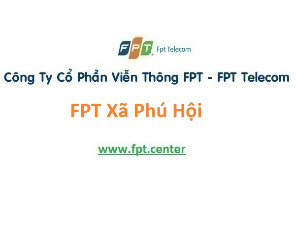 Lắp Đặt Mạng FPT Xã Phú Hội ở Huyện Đức Trọng Tỉnh Lâm Đồng