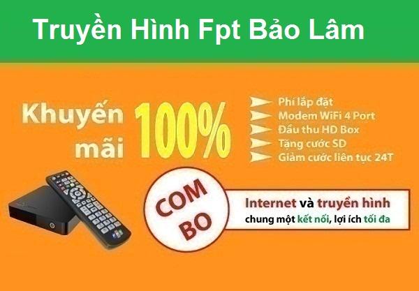 Đăng ký truyền hình fpt huyện Bảo Lâm