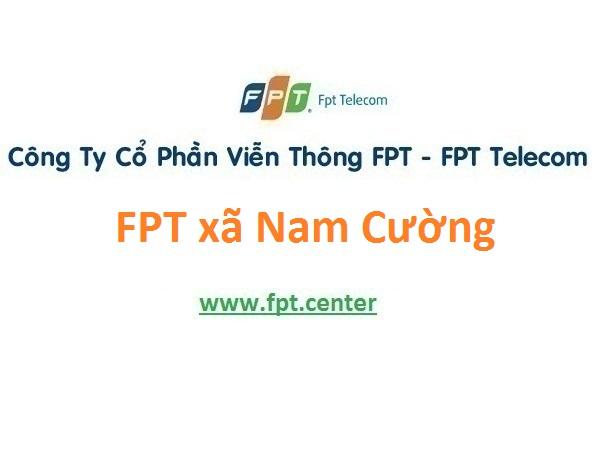 Lắp đặt mạng FPT xã Nam Cường ở Nam Trực giá hấp dẫn