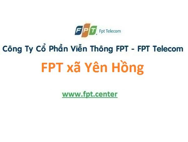 Lắp đặt mạng FPT xã Yên Hồng ở Ý Yên giá rẻ