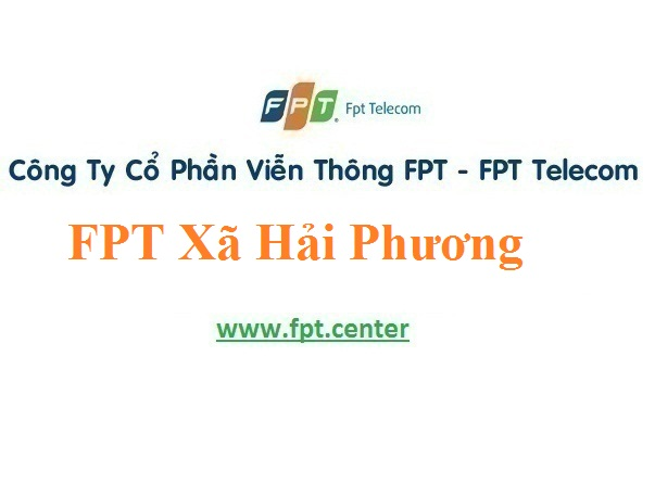 Lắp Đặt Mạng FPT Xã Hải Phương Ở Huyện Hải Hậu Tỉnh Nam Định