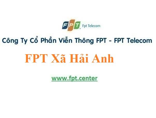 Lắp Đặt Mạng FPT Xã Hải Anh Ở Huyện Hải Hậu Tỉnh Nam Định