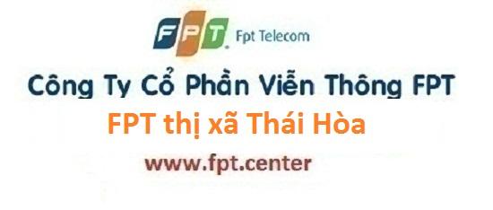 Lắp mạng FPT thị xã Thái Hòa tỉnh Nghệ An siêu khuyến mãi