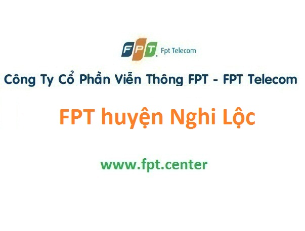 Đăng ký lắp đặt internet và truyền hình FPT huyện Nghi Lộc tỉnh Nghệ An