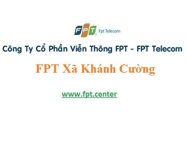 Dịch vụ lắp đặt mạng Fpt Xã Khánh Cường giá ưu đãi