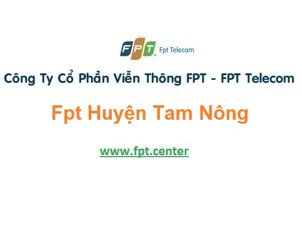 Lắp Đặt Mạng Fpt Huyện Tam Nông ở tại tỉnh Phú Thọ