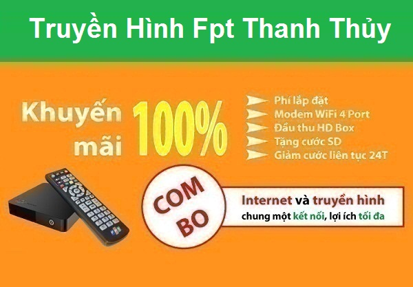 Lắp đặt truyền hình Fpt huyện Thanh Thủy