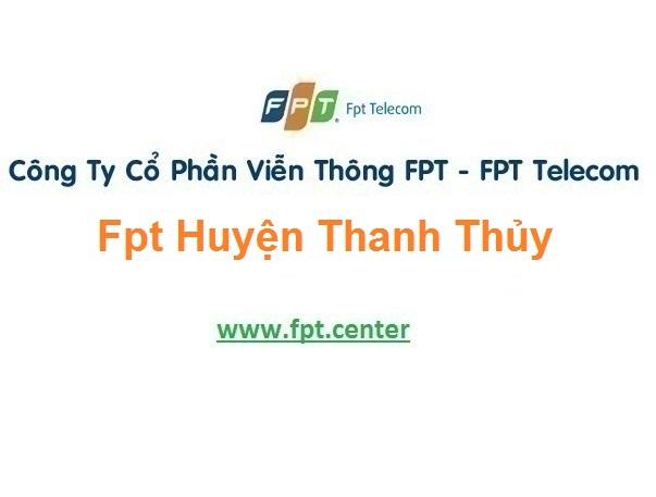 Lắp Đặt Mạng Fpt huyện Thanh Thủy ở tại tỉnh Phú Thọ