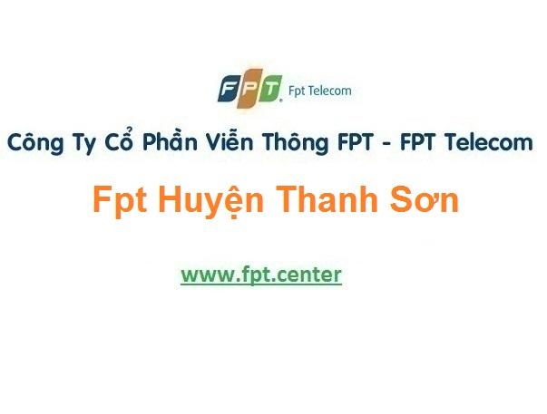 Đăng ký internet và truyền hình Fpt huyện Thanh Sơn ở Phú Thọ