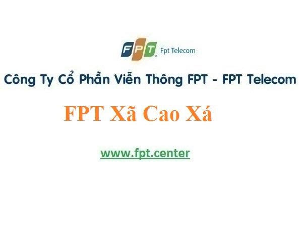 Lắp Đặt Mạng Cáp Quang Fpt xã Cao Xá ở tại Lâm Thao