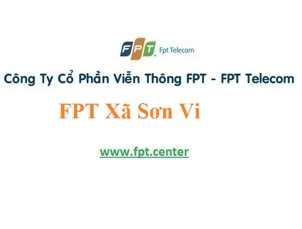 Lắp Đặt Internet và truyền hình ở xã Sơn Vi tại địa bàn Lâm Thao
