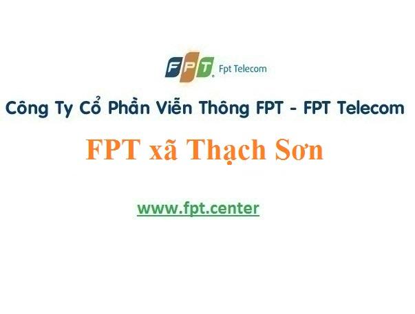 Lắp Đặt Mạng Fpt Xã Thạch Sơn ở tại Lâm Thao nhanh chóng