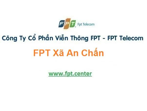 Lắp Đặt Mạng Fpt Xã An Chấn Ở Tuy An tại Phú Yên