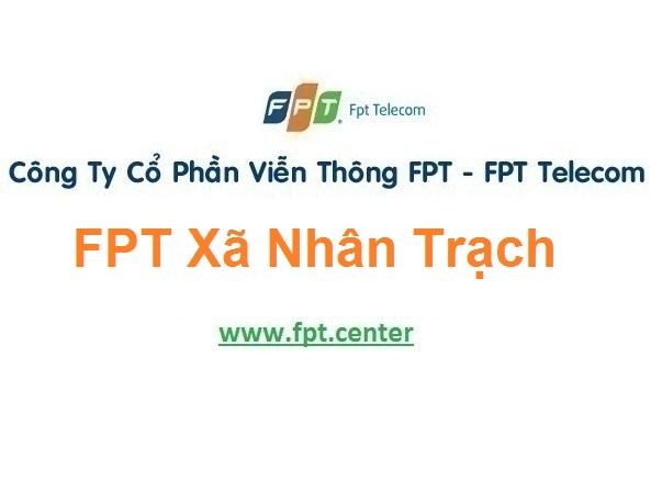 Lắp Đặt Mạng FPT Xã Nhân Trạch Ở Huyện Bố Trạch Tỉnh Quảng Bình