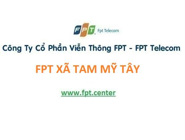 Lắp internet fpt xã Tam Mỹ Tây tại Núi Thành, Quảng Nam