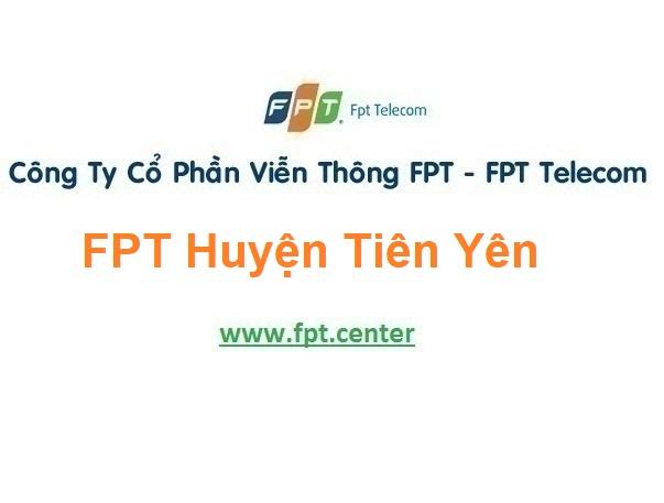 Lắp Đặt Mạng Fpt Huyện Tiên Yên Tỉnh Quảng Ninh