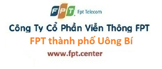 Lắp internet FPT thành phố Uông Bí