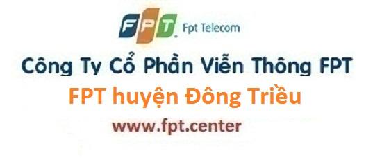 Lắp đặt internet FPT huyện Đông Triều tỉnh Quảng Ninh