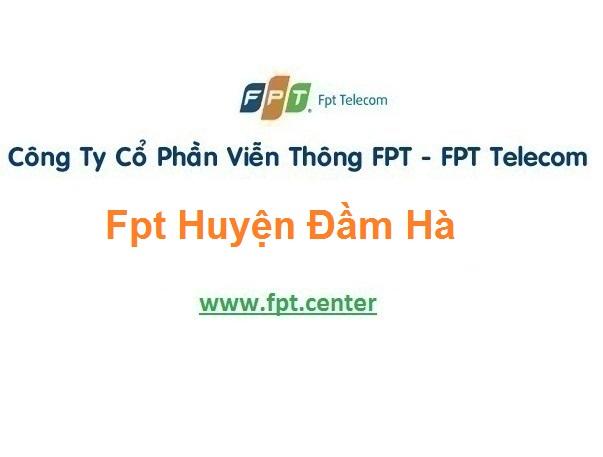 Đăng ký internet FPT huyện Đầm Hà tỉnh Quảng Ninh