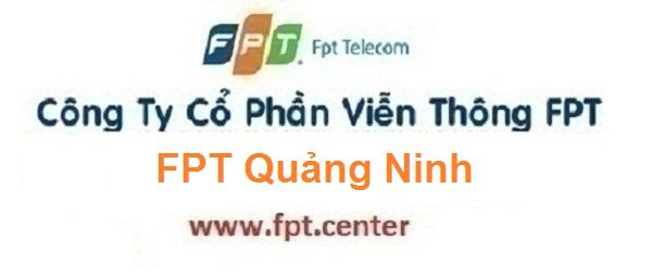 Lắp đặt mạng internet FPT Quảng Ninh ưu đãi lớn 2016