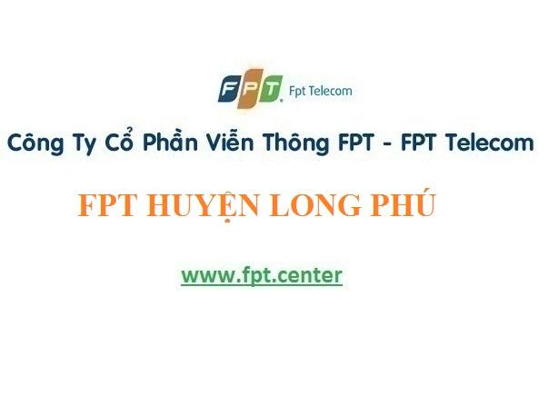 Lắp Đặt Mạng Fpt huyện Long Phú tại Sóc Trăng giá đặc biệt