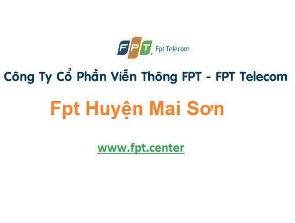 Đăng ký lắp mạng fpt huyện Mai Sơn