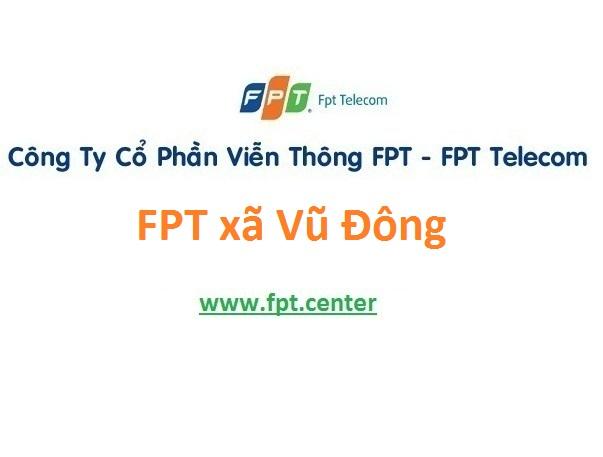 Lắp đặt internet FPT xã Vũ Đông thành phố Thái Bình