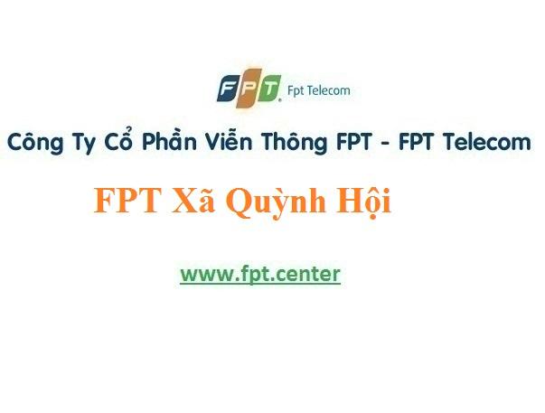 Khuyến mãi lắp đặt mạng Fpt xã Quỳnh Hội với giá rẻ