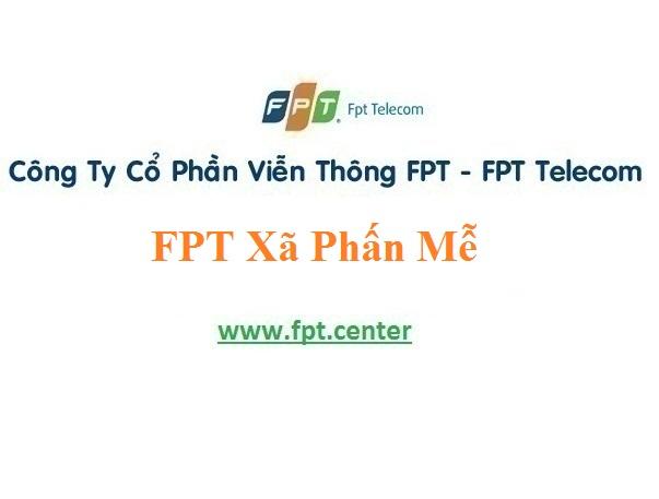Lắp Đặt Internet Fpt Xã Phấn Mễ ở tại khu vực Phú Lương
