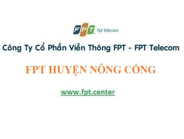 Lắp Đặt Mạng Internet Fpt Ở Huyện Nông Cống giá cực khủng