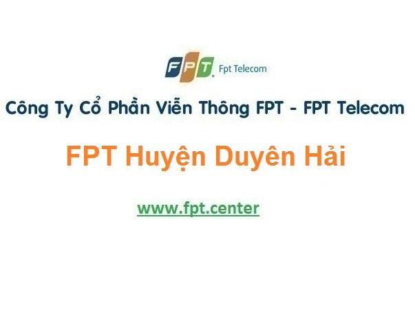 Lắp Đặt Mạng FPT Duyên Hải Ở Trà Vinh Siêu Khuyến Mãi