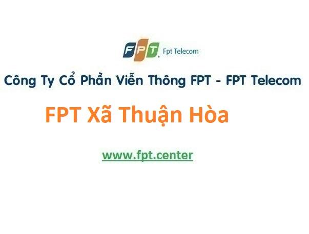 Lắp Đặt Mạng Fpt Xã Thuận Hòa Ở Cầu Ngang Trà Vinh