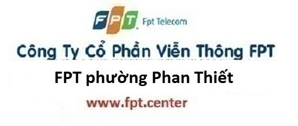Lắp mạng internet FPT phường Phan Thiết thành phố Tuyên Quang