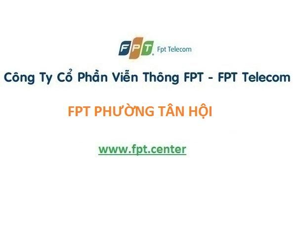 Lắp mạng fpt phường Tân Hội