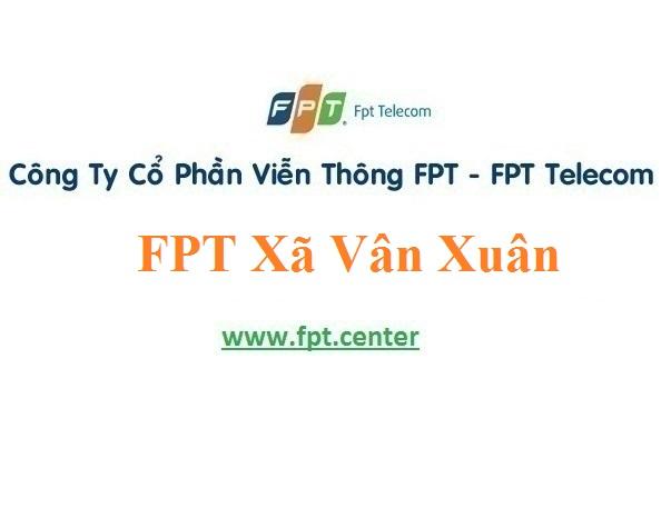 Lắp Đặt Mạng FPT Xã Vân Xuân Tại Huyện Vĩnh Tường Vĩnh Phúc