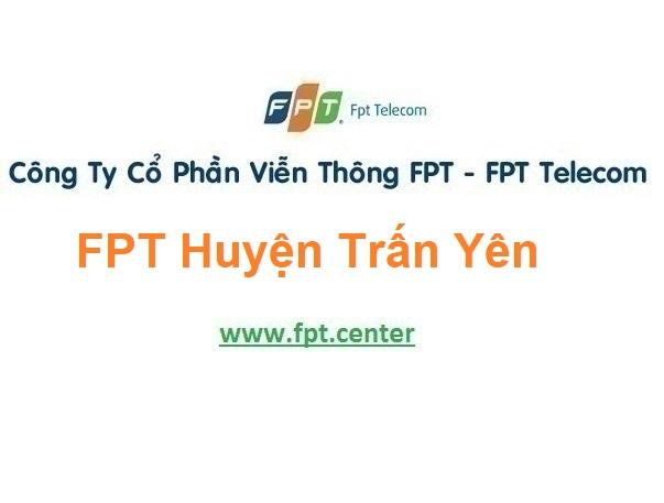 Lắp Đặt Mạng Fpt Huyện Trấn Yên tỉnh Yên Bái