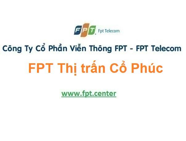 Lắp Đặt Mạng Fpt Thị trấn Cổ Phúc huyện Trấn Yên tỉnh Yên Bái