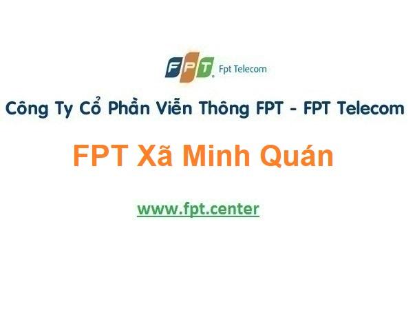 Lắp Đặt Mạng Fpt Xã Minh Quán Ở Huyện Trấn Yên