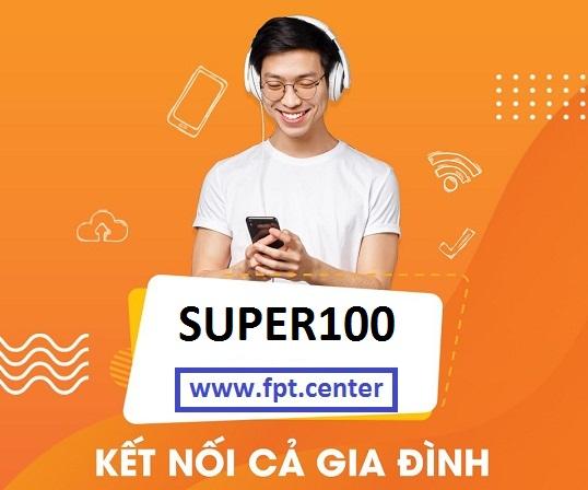 Gói Super100 Fpt tốc độ truy cập 100Mbps giá cước siêu rẻ và hấp dẫn